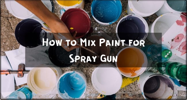 How to Mix Paint for Spray Gun
