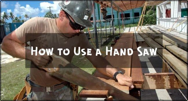 How to Use a Hand Saw